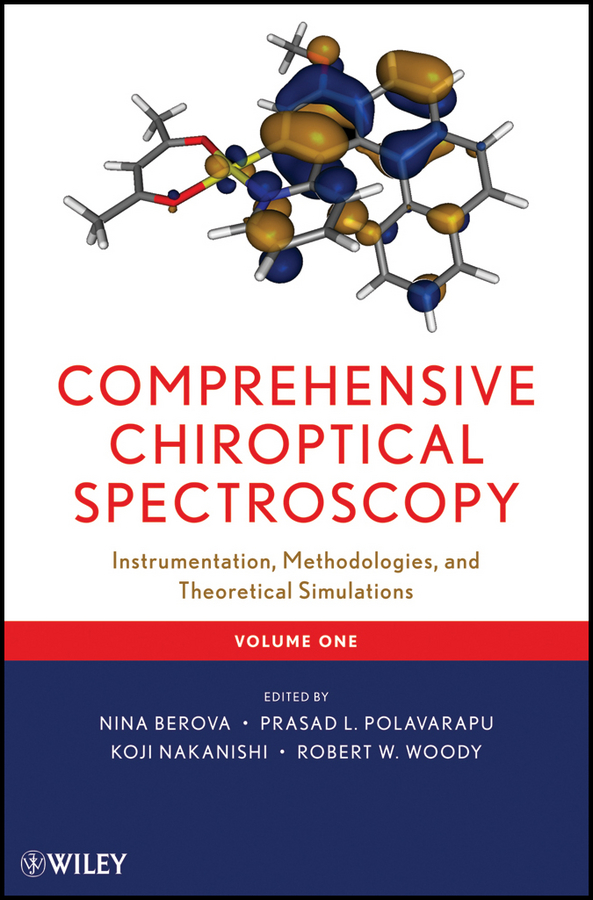 Nina Berova Comprehensive Chiroptical Spectroscopy. Instrumentation, Methodologies, and Theoretical Simulations max diem modern vibrational spectroscopy and micro spectroscopy theory instrumentation and biomedical applications