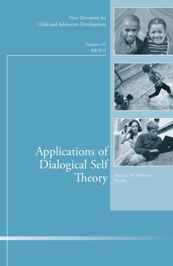 Hubert Hermans J. Applications of Dialogical Self Theory. New Directions for Child and Adolescent Development, Number 137 geochemistry of groundwater in a river basin of andhra pradesh india