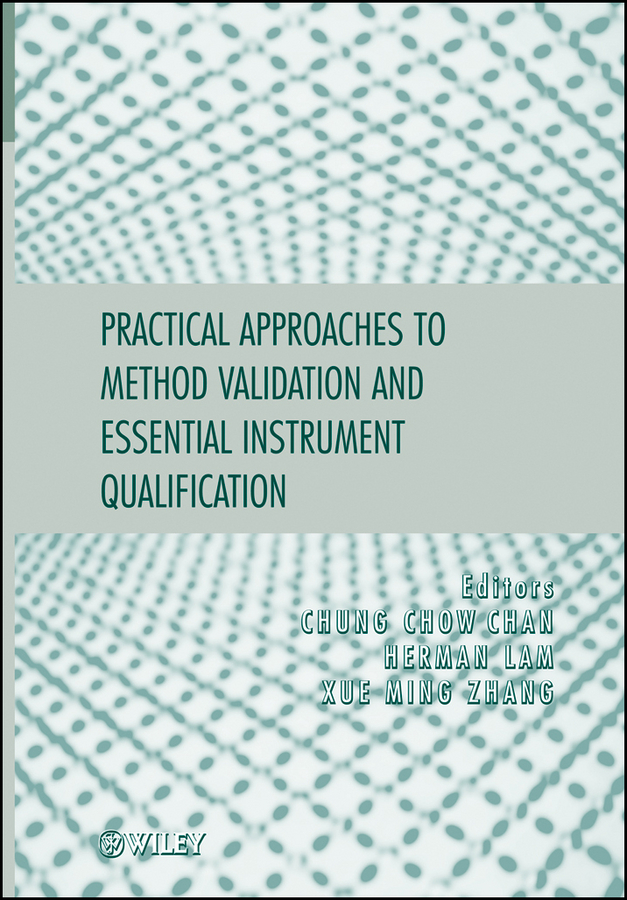 цена Herman Lam Practical Approaches to Method Validation and Essential Instrument Qualification