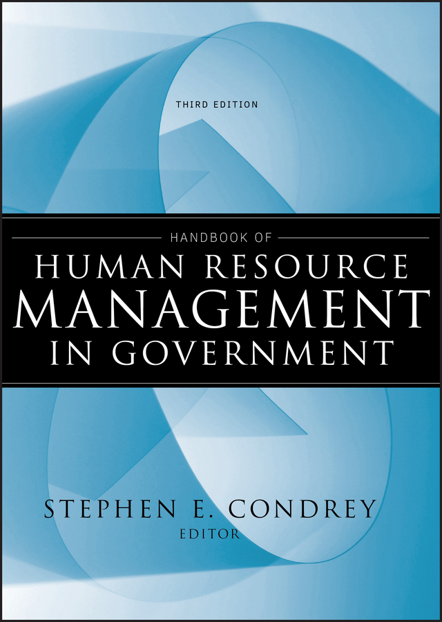 Stephen Condrey E. Handbook of Human Resource Management in Government human resource management in academic libraries