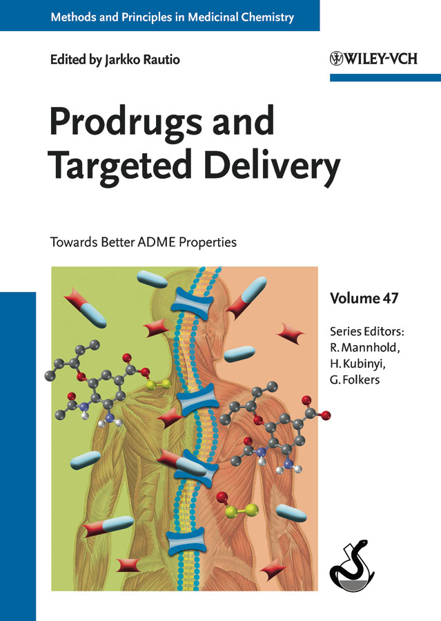 Hugo Kubinyi Prodrugs and Targeted Delivery. Towards Better ADME Properties купить недорого в Москве