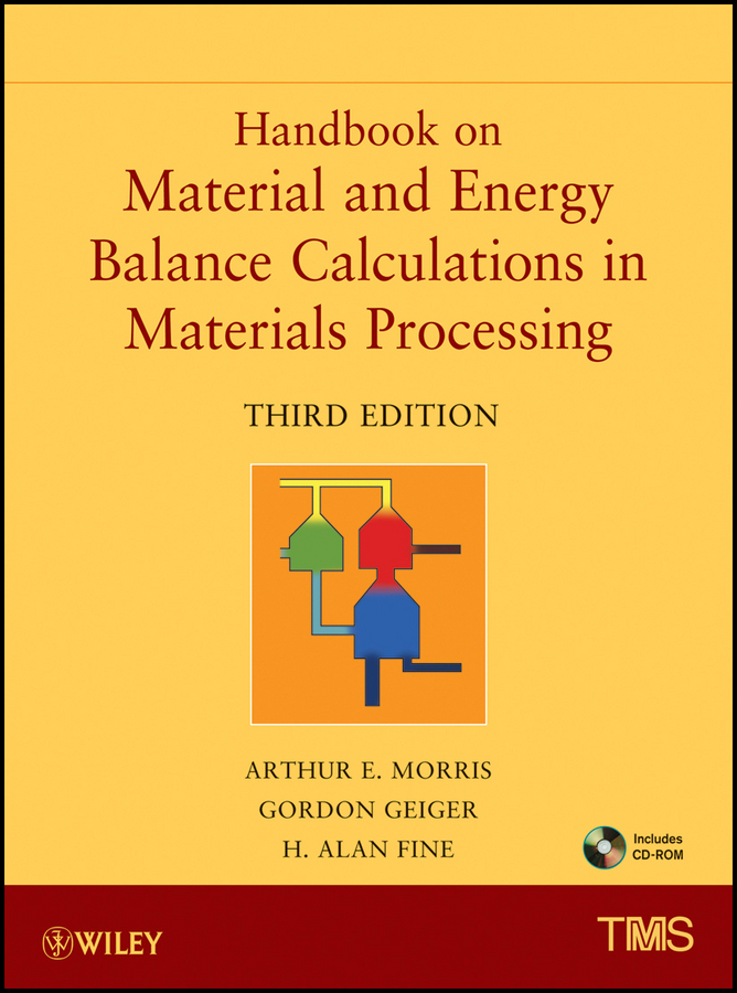 Gordon Geiger Handbook on Material and Energy Balance Calculations in Material Processing stephanie clark food processing principles and applications
