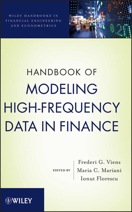 Ionut Florescu Handbook of Modeling High-Frequency Data in Finance