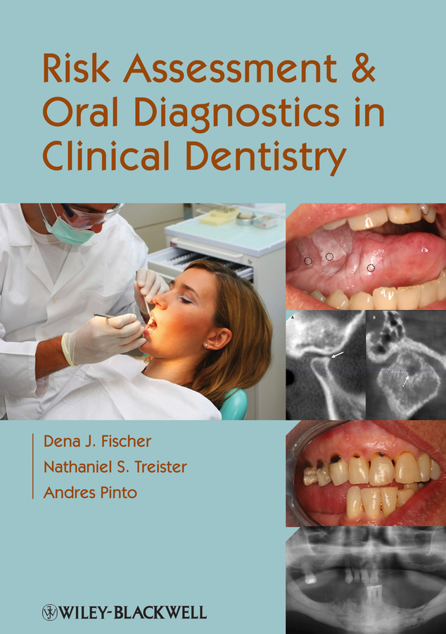 Andres Pinto Risk Assessment and Oral Diagnostics in Clinical Dentistry waterpulse professional oral care teeth cleaner irrigator electric oral irrigator dental flosser