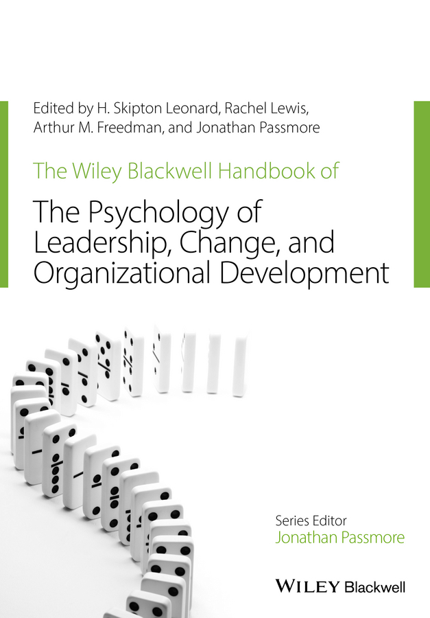 Фото - Jonathan Passmore The Wiley-Blackwell Handbook of the Psychology of Leadership, Change, and Organizational Development winter david a the wiley handbook of personal construct psychology