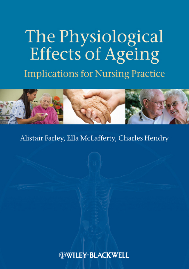 Alistair Farley The Physiological Effects of Ageing james cowan p the effects of sound on people