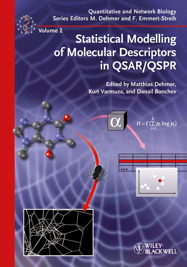 Matthias Dehmer Statistical Modelling of Molecular Descriptors in QSAR/QSPR dehmer matthias analysis of complex networks from biology to linguistics