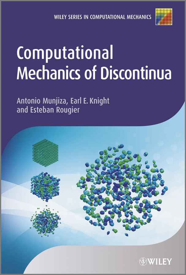 Esteban Rougier Computational Mechanics of Discontinua cho w s to stochastic structural dynamics application of finite element methods