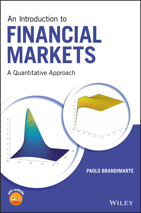 Фото - Paolo Brandimarte An Introduction to Financial Markets. A Quantitative Approach hugh mortimer spalding encyclopedia of business law and forms for all the states and canada with notes and authorities