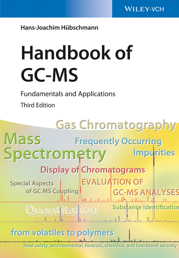 Hans-Joachim Hübschmann Handbook of GC-MS. Fundamentals and Applications цена и фото