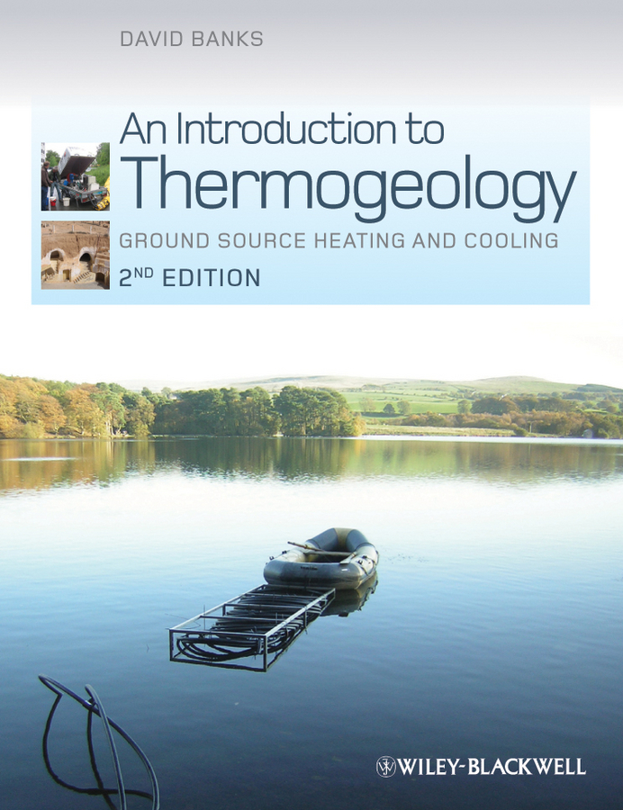 цена на David Banks An Introduction to Thermogeology. Ground Source Heating and Cooling