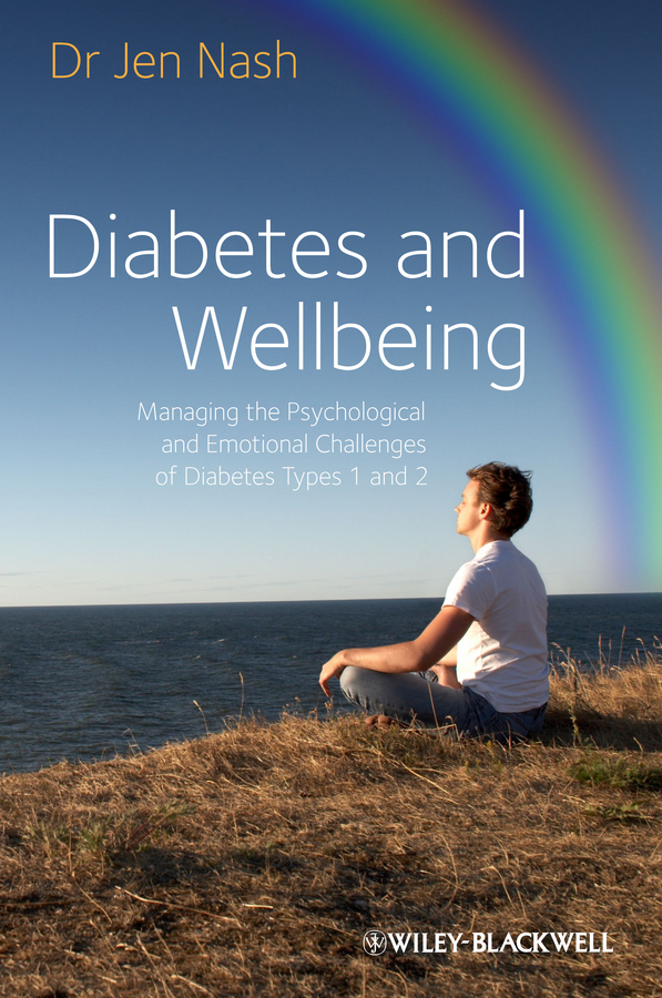Jen Nash Diabetes and Wellbeing. Managing the Psychological and Emotional Challenges of Diabetes Types 1 and 2 agent wanted wrist watch semi conductor laser physical therapy appliance to treat diabetes hypertension hyperlipaemia