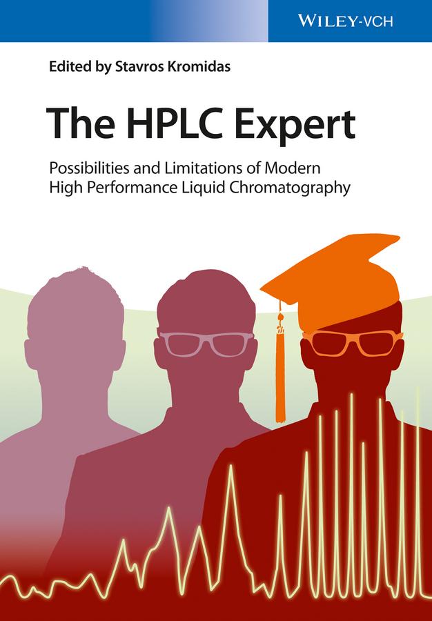 Stavros Kromidas The HPLC Expert. Possibilities and Limitations of Modern High Performance Liquid Chromatography все цены