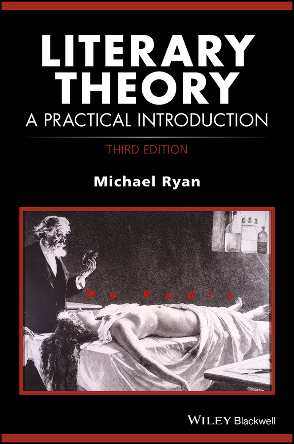Michael Ryan Literary Theory. A Practical Introduction peter vandenabeele practical raman spectroscopy an introduction