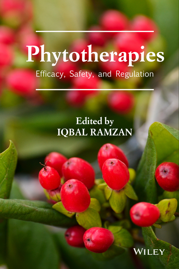 Фото - Iqbal Ramzan Phytotherapies. Efficacy, Safety, and Regulation hae soo kwak nano and microencapsulation for foods