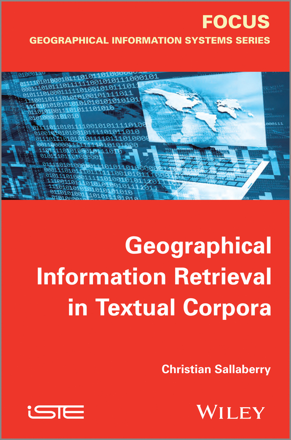Christian Sallaberry Geographical Information Retrieval in Textual Corpora spatial filtering of cyclostationary interferences