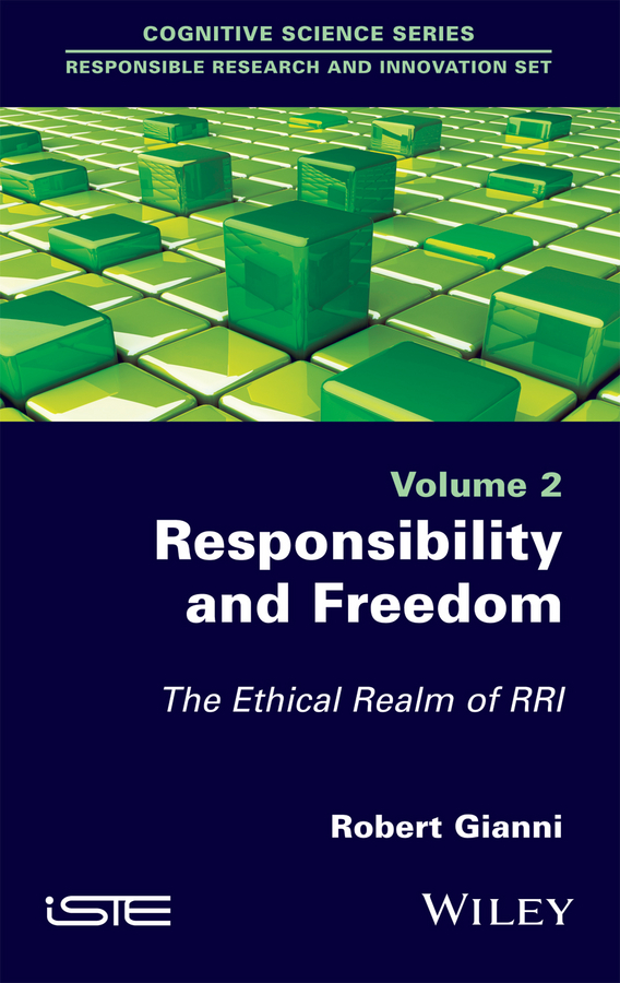 Robert Gianni Responsibility and Freedom. The Ethical Realm of RRI цена