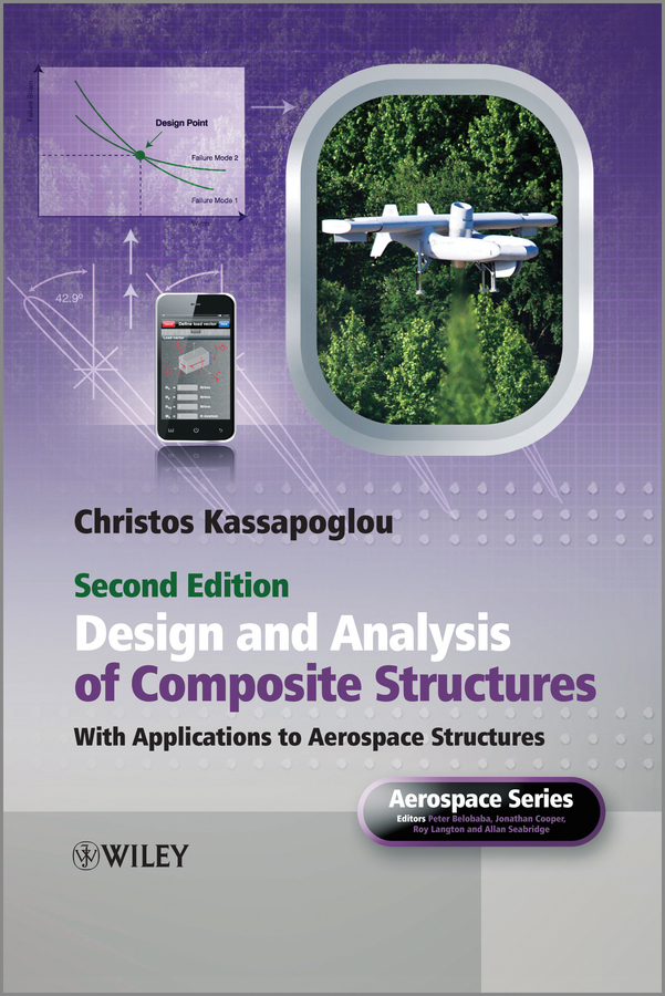 Christos Kassapoglou Design and Analysis of Composite Structures. With Applications to Aerospace Structures rcc and composite structures