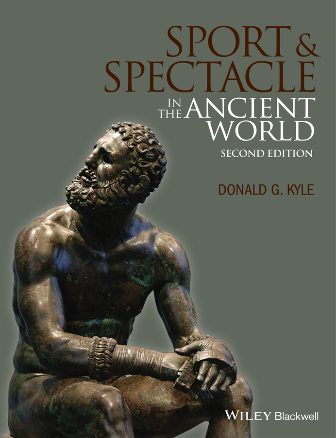 Donald Kyle G. Sport and Spectacle in the Ancient World the pirate and the pagan