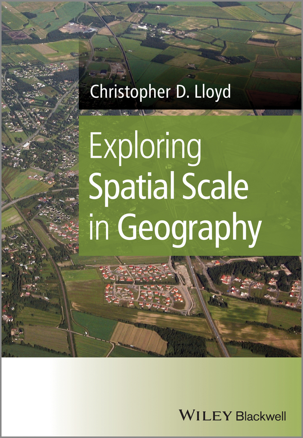 Christopher Lloyd D. Exploring Spatial Scale in Geography spatial filtering of cyclostationary interferences