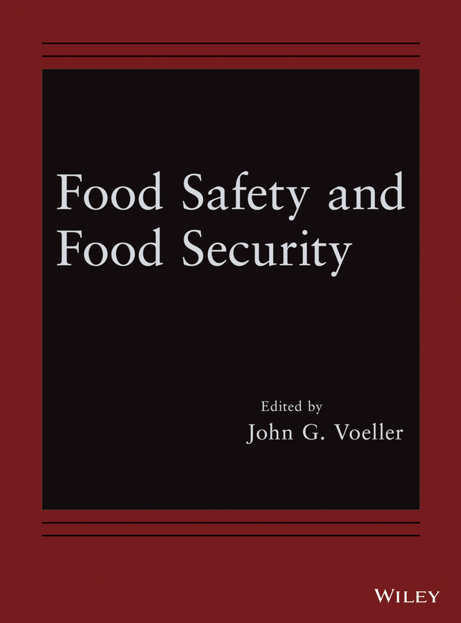John Voeller G. Food Safety and Food Security hae soo kwak nano and microencapsulation for foods