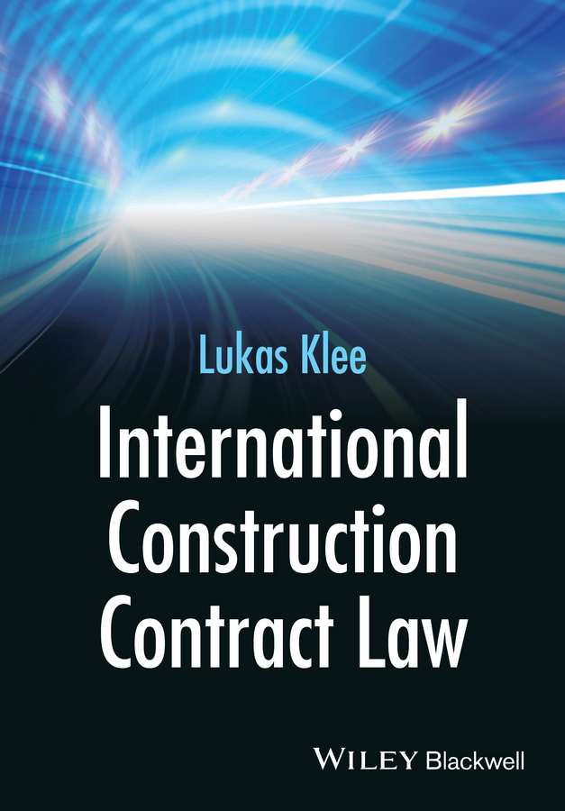 Lukas Klee International Construction Contract Law senaratne sepani managing change in construction projects a knowledge based approach