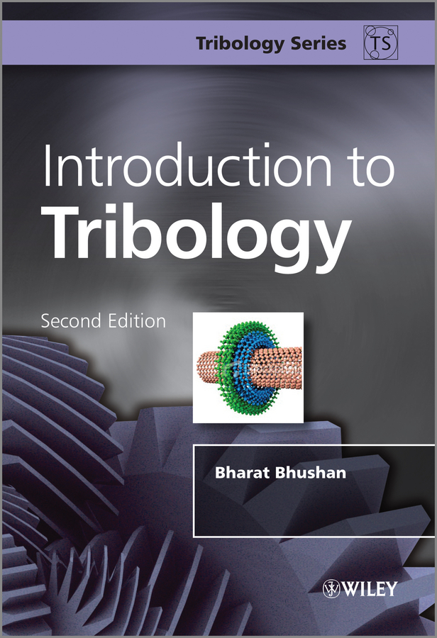 Bharat Bhushan Introduction to Tribology