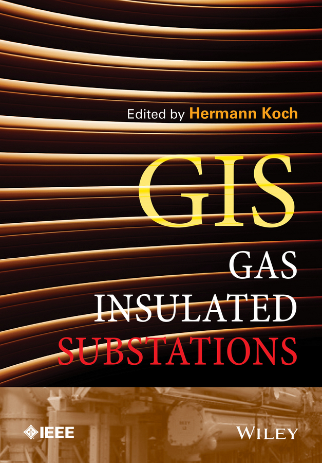 Hermann Koch J. Gas Insulated Substations the introduction of the european advanced technology lisida company production lx 245b for non insulated cable links