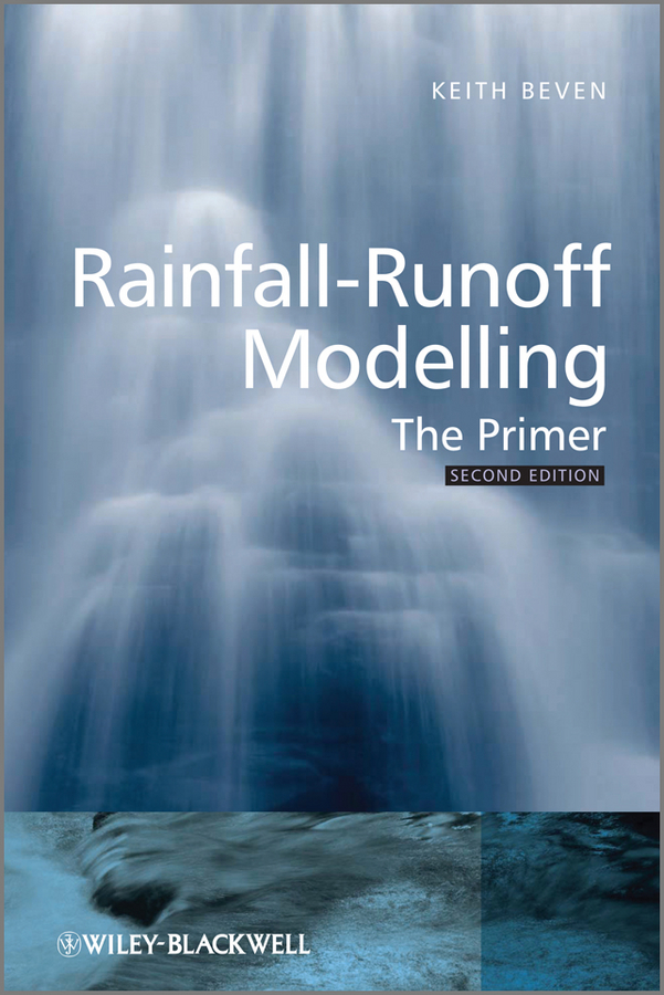 Keith Beven J. Rainfall-Runoff Modelling. The Primer the eye of the world the wheel of time book 2 chinese edition 400 page