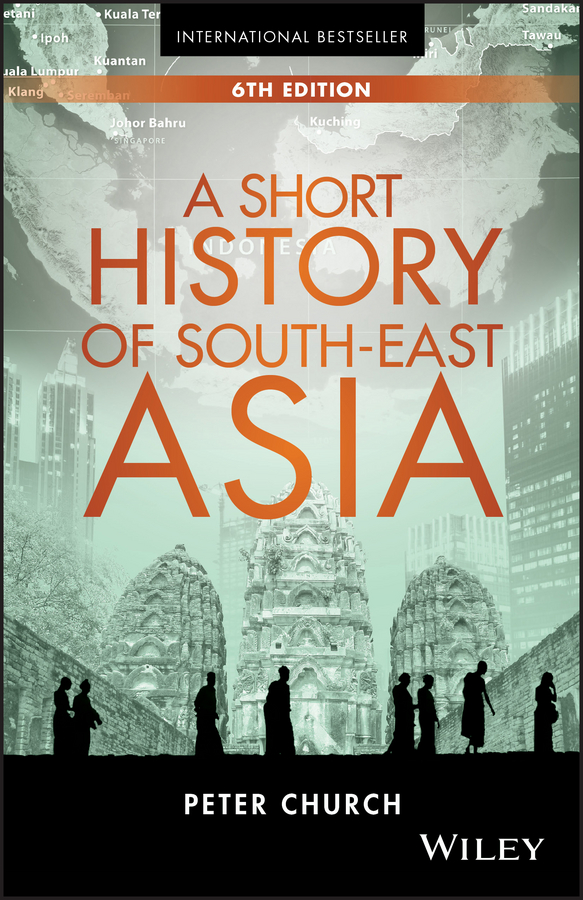 Peter Church A Short History of South-East Asia sanjay subrahmanyam the portuguese empire in asia 1500 1700 a political and economic history