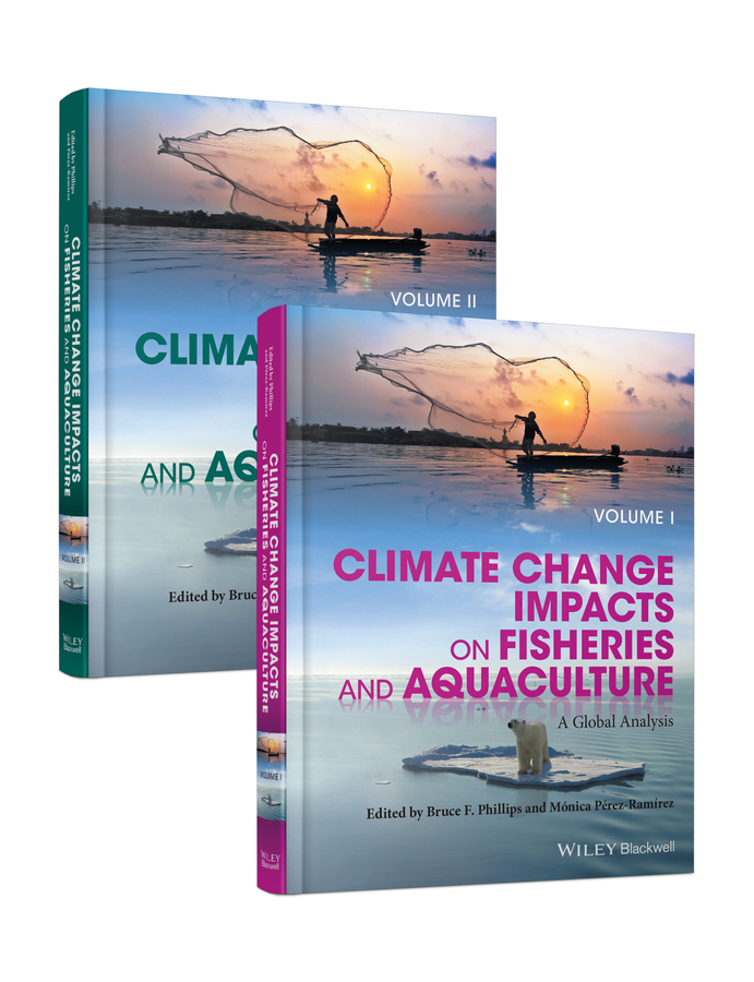 Bruce Phillips F. Climate Change Impacts on Fisheries and Aquaculture. A Global Analysis ana lopez modelling the impact of climate change on water resources