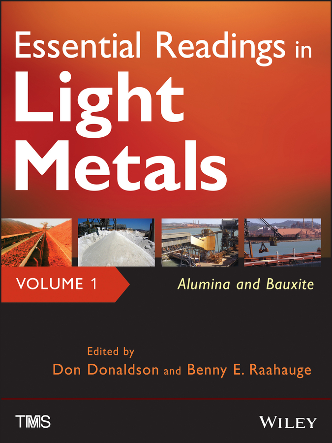 все цены на Don Donaldson Essential Readings in Light Metals, Alumina and Bauxite онлайн
