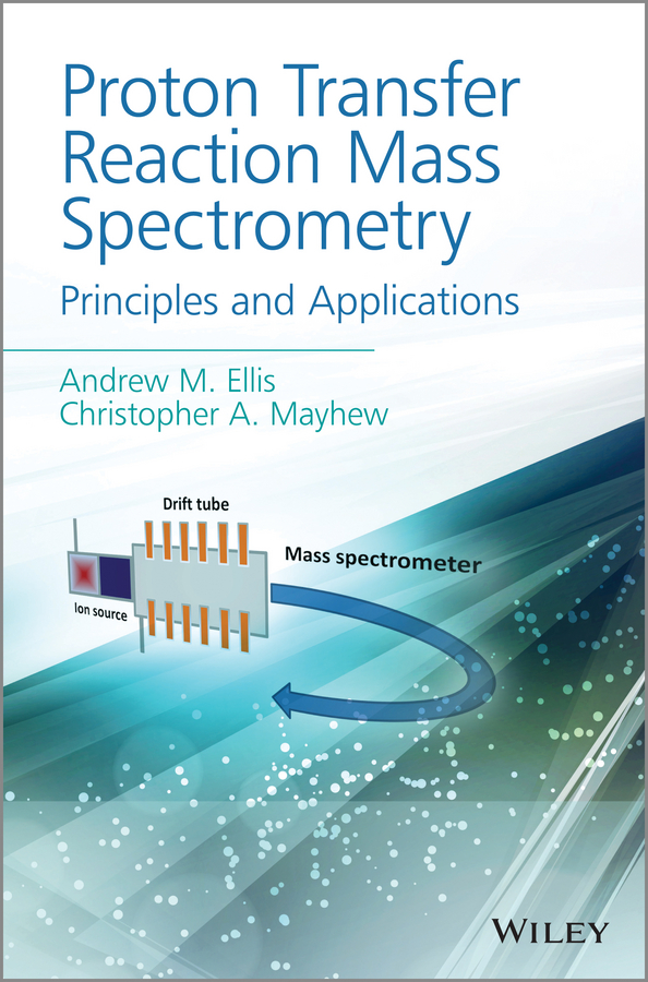 Andrew Ellis M. Proton Transfer Reaction Mass Spectrometry. Principles and Applications lovular влажные салфетки