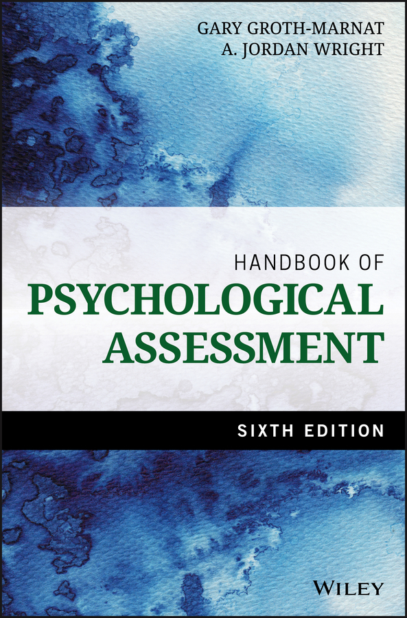 Gary Groth-Marnat Handbook of Psychological Assessment assessment and treatment of post burn itching