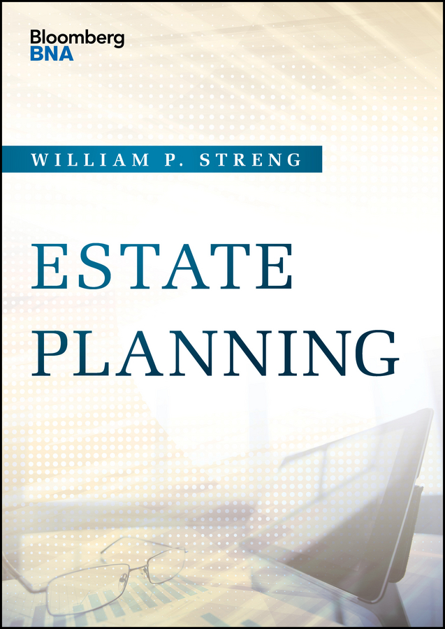 William Streng P. Estate Planning stewart h welch iii j k lasser s new rules for estate and tax planning isbn 9780471233459