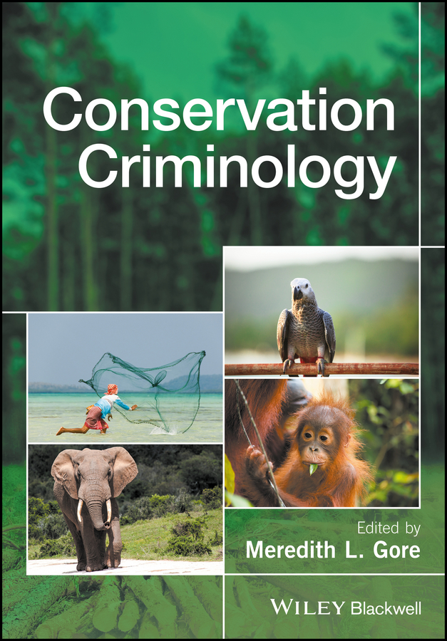 Meredith Gore L. Conservation Criminology цена