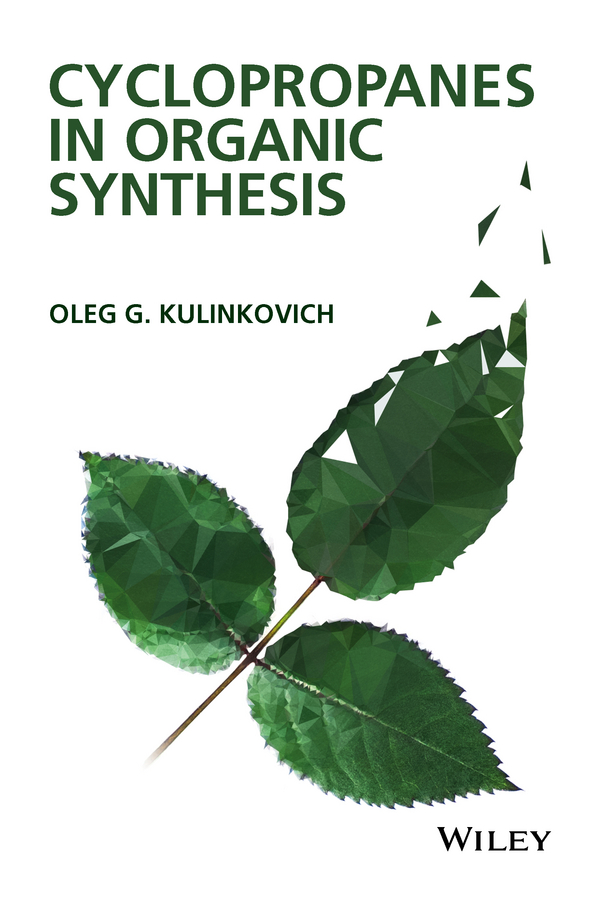 Oleg Kulinkovich G. Cyclopropanes in Organic Synthesis