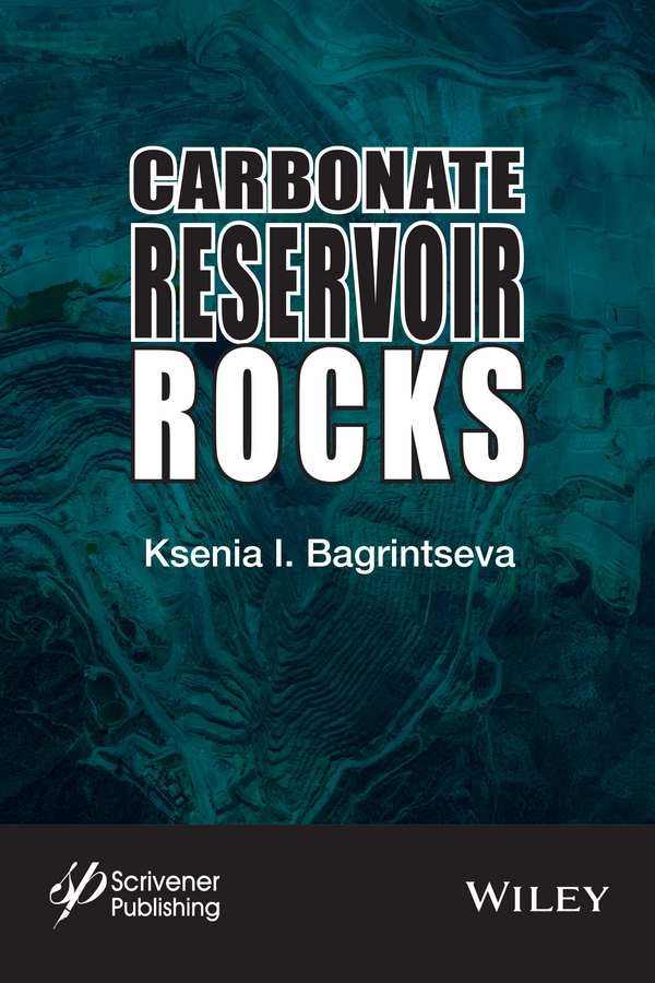 цена Ksenia Bagrintseva I. Carbonate Reservoir Rocks в интернет-магазинах