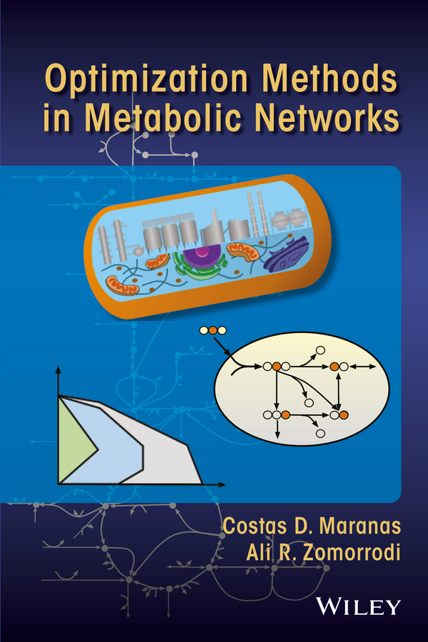 Ali Zomorrodi R. Optimization Methods in Metabolic Networks donna serdula linkedin profile optimization for dummies