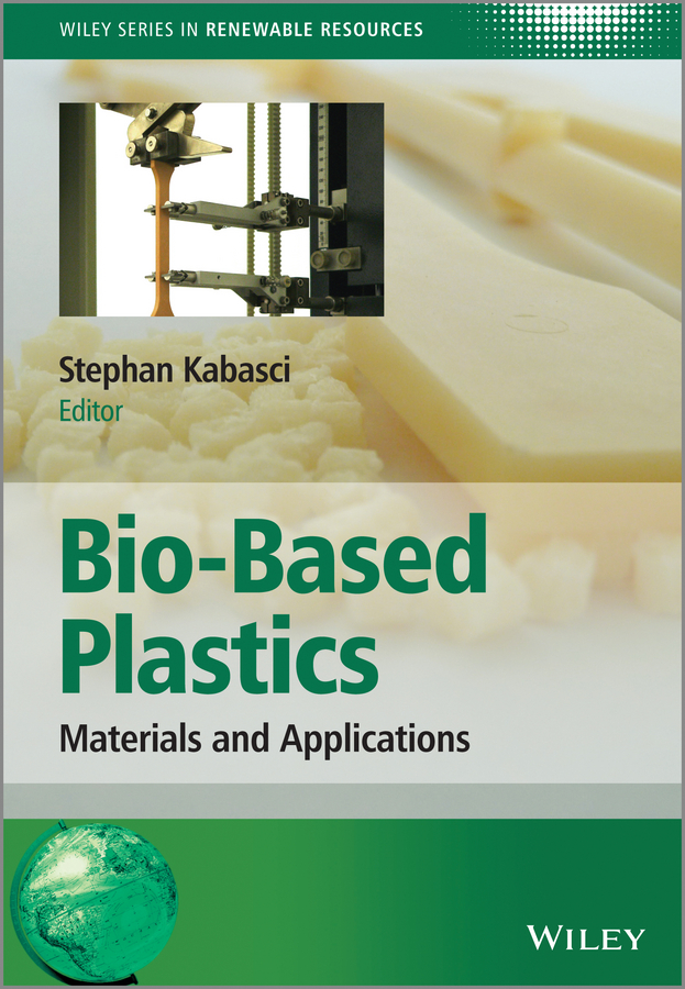Christian Stevens Bio-Based Plastics. Materials and Applications цена в Москве и Питере