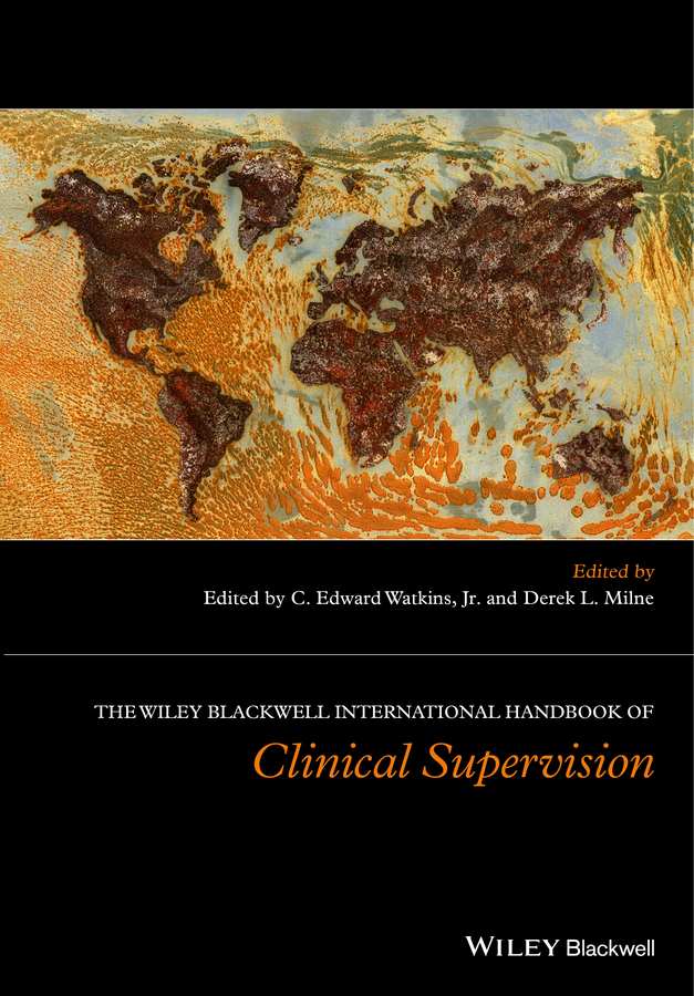 Derek L. Milne The Wiley International Handbook of Clinical Supervision nadal kevin l filipino american psychology a handbook of theory research and clinical practice