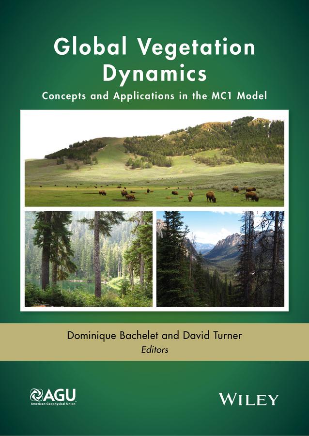 цена на David Turner Global Vegetation Dynamics. Concepts and Applications in the MC1 Model
