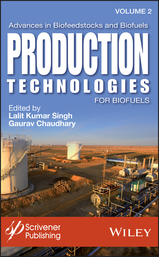 Gaurav Chaudhary Advances in Biofeedstocks and Biofuels, Volume 2. Production Technologies for Biofuels enhancing the tourist industry through light