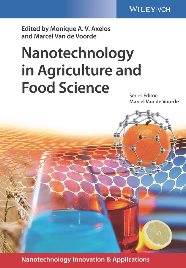 Monique A. V. Axelos Nanotechnology in Agriculture and Food Science