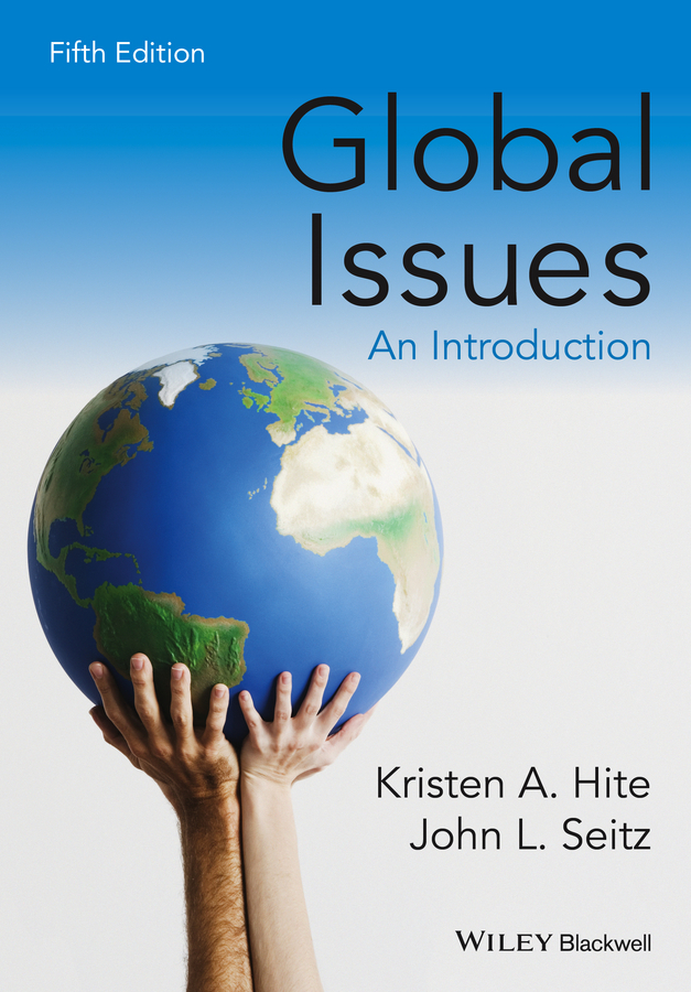 Kristen Hite A. Global Issues. An Introduction