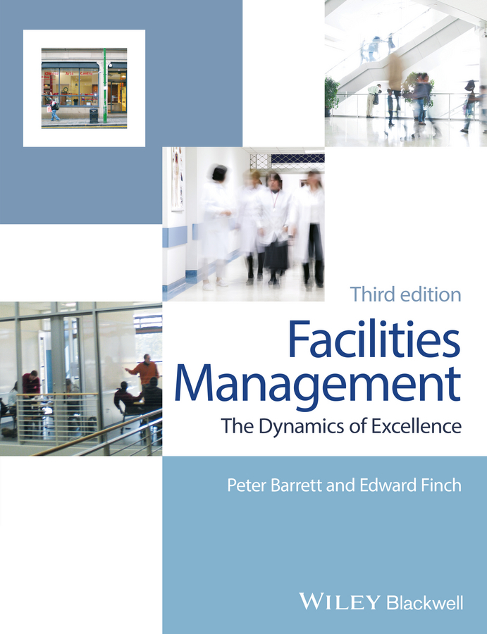 Peter Barrett Facilities Management. The Dynamics of Excellence предупреждающий знак public transport facilities 60cm