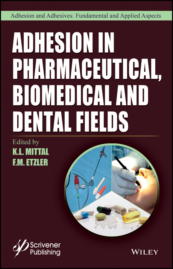 K. Mittal L. Adhesion in Pharmaceutical, Biomedical, and Dental Fields стоимость