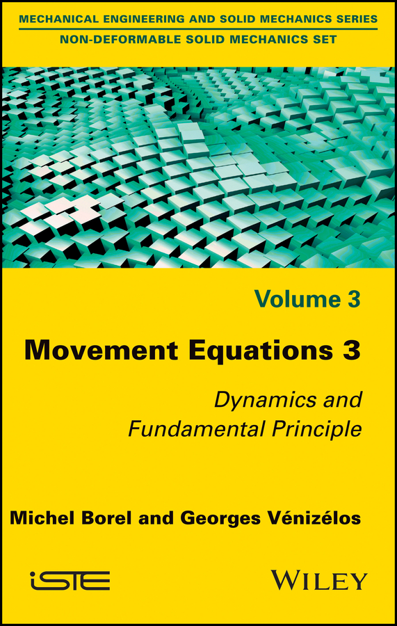 Michel Borel Movement Equations 3. Dynamics and Fundamental Principle danish arctic expeditions 1605 to 1620 in two books volume 1