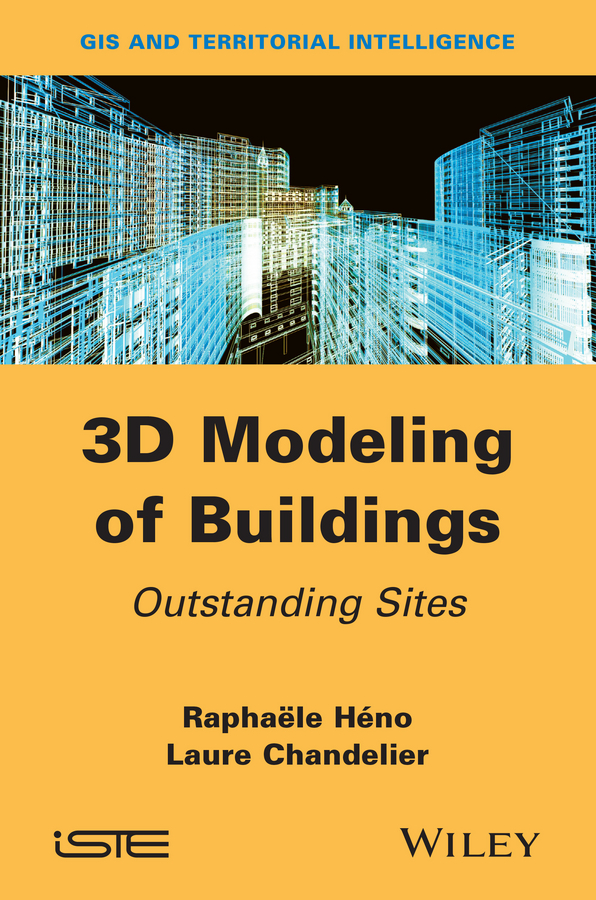 3D Modeling of Buildings. Outstanding Sites