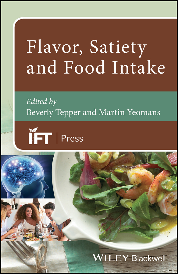 Beverly Tepper Flavor, Satiety and Food Intake